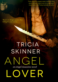 Angel Lover (The Angel Assassins #2)) by Tricia Skinner