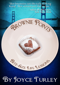 Brownie Points: Bite-Size Life Lessons by Joyce Turley