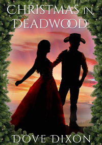 Christmas in Deadwood by Dove Dixon