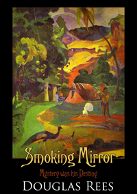 Smoking Mirror by Douglas Rees