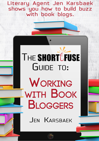 The Short Fuse Guide to Working with Book Bloggers by Jen Karsbaek