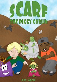 Scarf, the Piggy Goblin (Garbage Goblins Book 6)