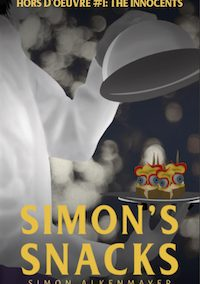 Simon's Snacks Hors d'Oeuvre #1: The Innocents