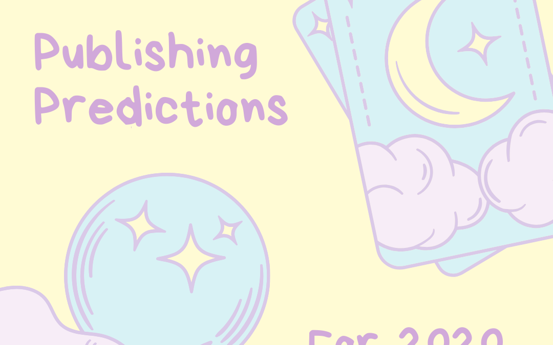 Publishing Predictions for 2020