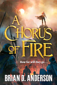 Happy Book Birthday to A Chorus of Fire by Brian D. Anderson