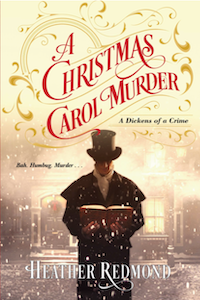 Happy Book Birthday to A Christmas Carol Murder by Heather Redmond