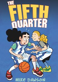 The Fifth Quarter by Mike Dawson