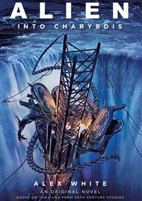 Alien: Into Charybdis by Alex White
