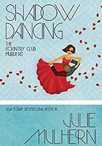 Shadow Dancing (The Country Club Murders Book 7)